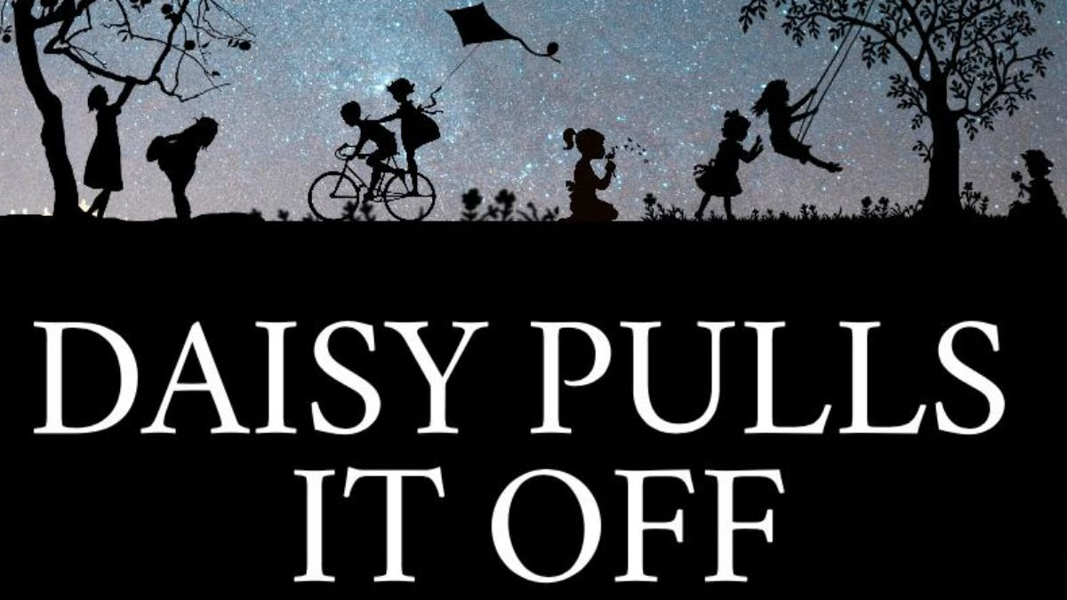 Daisy Pulls It Off poster showing silhouetted children playing in a park