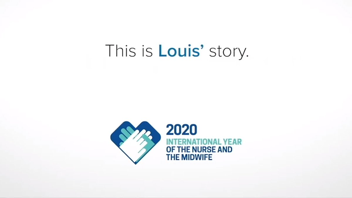 Screenshot of text that reads: 'This is Louis' story.' Followed by the 2020 International Year of the Nurse and Midwife logo