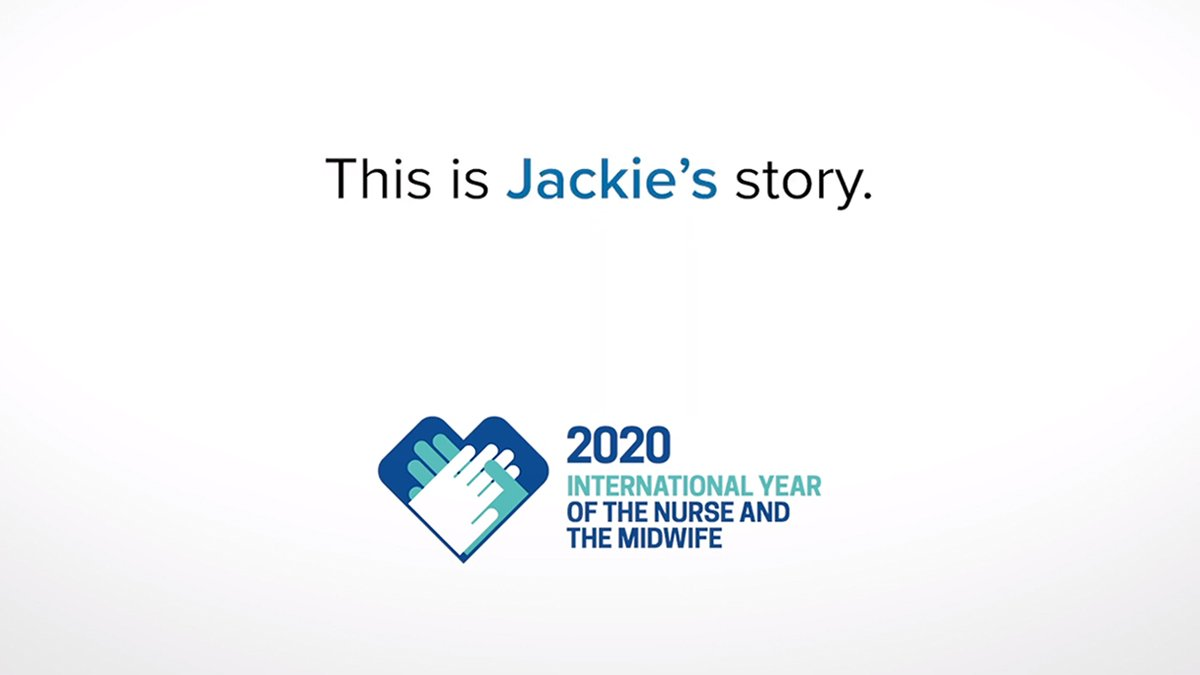 Screenshot of text that reads: 'This is Jackie's story.' Followed by the 2020 International Year of the Nurse and Midwife logo