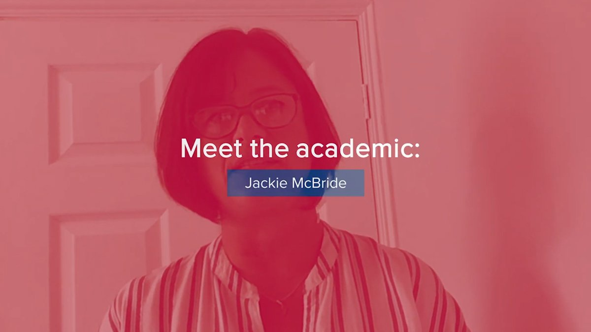 Screenshot of text that reads: 'Meet the academic: Jackie McBride' overlaid on a photo of Jackie.